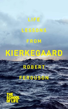 Life Lessons from Kierkegard